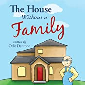 The House Without a Family | [Odie Dentone]