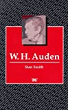 Stan Smith W.H.Auden (Writers & Their Work)