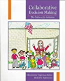img - for Collaborative Decision Making: The Pathway to Inclusion book / textbook / text book