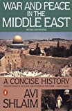 ISBN: 0140245642 - War and Peace in the Middle East: A Concise History, Revised and Updated