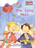 The Long Wait (Math Matters) (Math Matters (Kane Press Paperback))