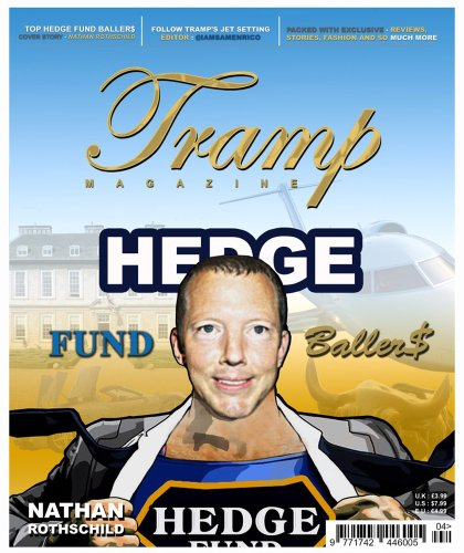 Tramp Magazine - Hedge Fund Ballers