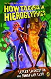 How To Curse in Hieroglyphics: Book 1 The Wiggins Weird Sequence