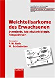 img - for Weichteilsarkome Des Erwachsenen: Standards, Molekularbiologie, Perspektiven (German Edition) book / textbook / text book