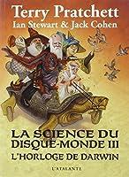 La science du disque-monde, Tome 3 : L'horloge de Darwin