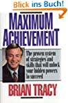 Maximum Achievement: The Proven Syste...
