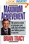 Maximum Achievement: Proven System of...
