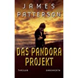 "Maximum Ride, Bd. 1 -  Das Pandora-Projekt: Thrillervon ""James Patterson"""