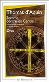echange, troc Thomas d'Aquin - Somme contre les gentils, livre I : Dieu