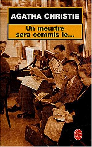 Agatha Christie  - Un meurtre sera commis le... [MULTI] [Roman]