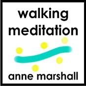 Free Product: Walking Meditation | [Anne Marshall]