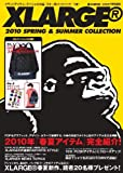 XLARGE 2010 SPRING&SUMMER COLLECTION (e-MOOK)