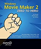 img - for Windows Movie Maker 2 Zero to Hero book / textbook / text book