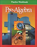 img - for Pre-Algebra Practice Workbook: An Integrated Transition to Algebra & Geometry book / textbook / text book
