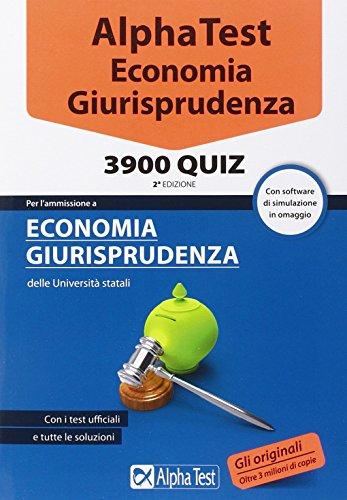 Alpha Test Economia giurisprudenza 3900 quiz Con software di simulazione senza CD PDF