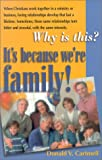 img - for It's Because We're Family book / textbook / text book