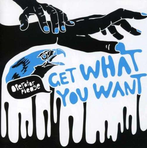 GET WHAT YOU WANT [DE IMPORT]