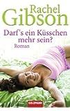 Darf's ein K�sschen mehr sein?: Roman - Girlfriends 3 (Die 'Girlfriend'-Reihe)