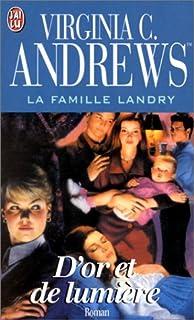 La famille Landry 03 : D'or et de lumière