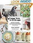Happy Hens & Fresh Eggs: Keeping Chic...