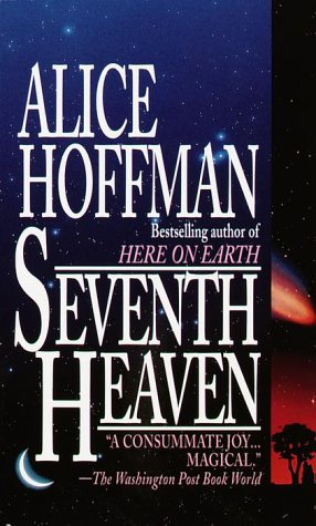 Seventh Heaven, Alice Hoffman