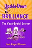 Image of Upside-Down Brilliance: The Visual-Spatial Learner