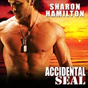 Accidental SEAL: SEAL Brotherhood, Book 1 | Sharon Hamilton