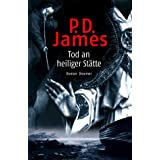 "Tod an heiliger St�ttevon ""P. D. James"""