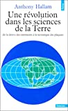 echange, troc Anthony Hallam - Une révolution dans les sciences de la Terre (de la dérive des continents à la tectonique des plaques)