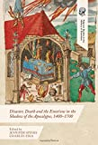 img - for Disaster, Death and the Emotions in the Shadow of the Apocalypse, 1400-1700 (Palgrave Studies in the History of Emotions) book / textbook / text book