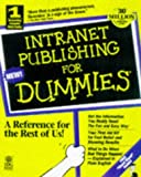 img - for Intranet Publishing for Dummies (For Dummies (Computer/Tech)) book / textbook / text book