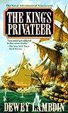 King's Privateer (0449224511) by Dewey Lambdin
