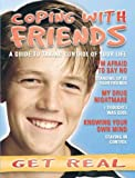 img - for Coping with Friends (Get Real (Raintree)) book / textbook / text book