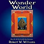Wonder World 4: The Adventure Continues | Robert W. Williams