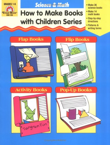 Science & Math : How to Make Books with Children (How to Make Books With Children), JOY EVANS