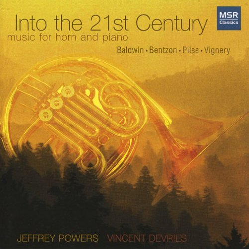 into-the-21st-century-music-for-horn-and-piano-by-jeffrey-powers-horn-2007-05-08