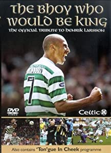 Celtic FC - The Bhoy Who Would Be King [UK Import]