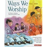 Ways We Worship