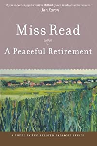 A Peaceful Retirement (Fairacre) by Mariner Books