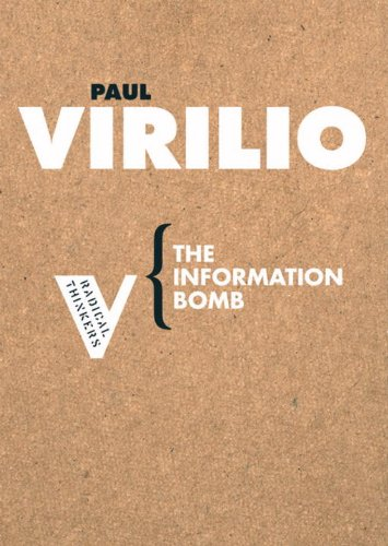 The Information Bomb (Radical Thinkers)
