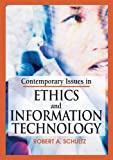 img - for Contemporary Issues in Ethics and Information Technology book / textbook / text book