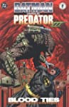 Batman versus Predator III: Blood Ties