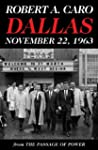 Dallas, November 22, 1963: From The P...