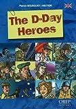 echange, troc Patrick Bousquet, R. Hector - D-Day Heroes