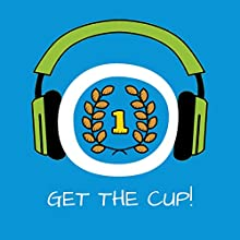 Get the Cup! Sports Hypnosis: You want to make it to the top? Try Mental Coaching by Hypnosis! (       UNABRIDGED) by Kim Fleckenstein Narrated by Cathy Weber