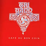 Cafe Du Bon Coin by Tri Yann (1998-05-18)