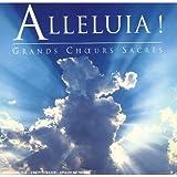 Alleluia ! : grands choeurs sacrés
