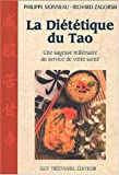 La Dittique du tao : Une sagesse millnaire au service de votre sant