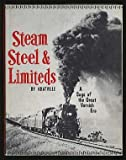 img - for Steam, Steel & Limiteds: A Saga of the Great Varnish Era book / textbook / text book
