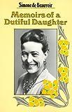 Memoirs of a Dutiful Daughter (0060903511) by De Beauvoir, Simone